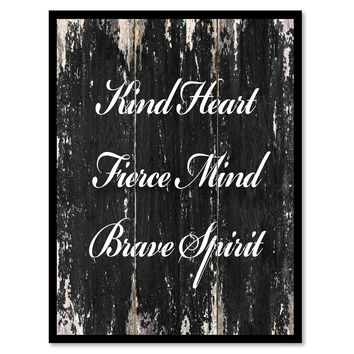 Kind heart fierce mind bave spirit Motivational Quote Saying Canvas Print with Picture Frame Home Decor Wall Art