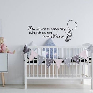 Sometimes The Smallest Things Take Up The Most Room In Your Heart, Winnie The Pooh Wall Decal Quote, Winnie The Pooh Vinyl Wall Decals K104