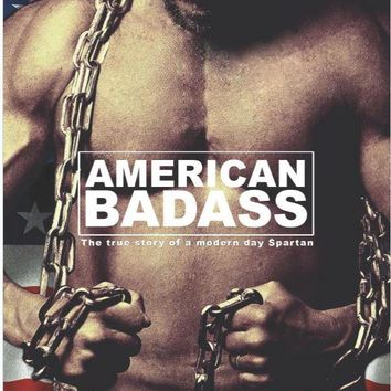 American Badass -  The true story of a modern day Spartan