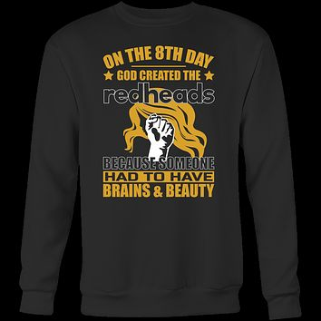 Hobbies - on the 8th day god created the redheads 2 - unisex sweatshirt t shirt - TL00832SW