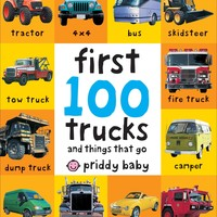 First 100 Trucks: And Things That Go Board book – May 10, 2011