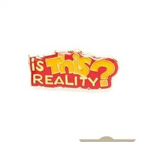 Is This Reality? Vintage Pin