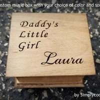 Music box engraved with Daddy's Little Girl along with your daughter's name, personalized name gift, music box gift, custom song