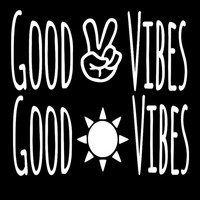 Good Vibes   Peace   Good Vibes Decal   Good Vibes Sticker