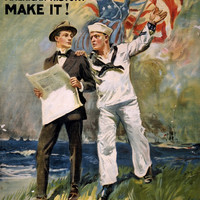 WWI Poster The Navy Needs You! Don't Read American History Make It! / James Mont