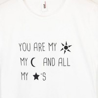 You Are My Sun My Moon And All My Stars Print Women T shirt Cotton Casual Funny Shirt For Lady Whtie Top Tee Hipster ZT203-156