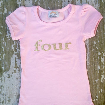 BIRTHDAY, Toddler girls pink with gold lettering, Number 4, four year old, birthday party, shirt, photo, pictures, outfit, 4th
