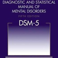 Diagnostic and Statistical Manual of Mental Disorders (DSM-5); Paperback; Author - American Psychiatric Association