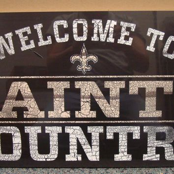 "NEW ORLEANS SAINTS WELCOME TO SAINTS COUNTRY WOOD SIGN 13""X24'' NEW WINCRAFT"
