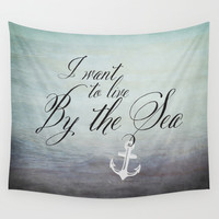 I want to live by the sea - black Wall Tapestry by Mockingbird Avenue