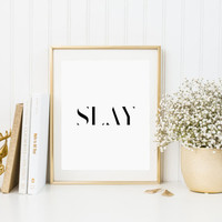Beyonce Quote Slay Formation Art Print Black and white Song quote Beyonce print Beyoncé Poster Beyonce Printable Slay Print I slay ok Print