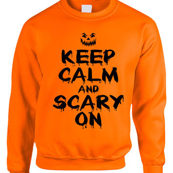 Adult Crewneck Keep Calm And Scary On Halloween Costume Idea