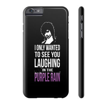 I ONLY WANTED TO SEE YOU Phone Case