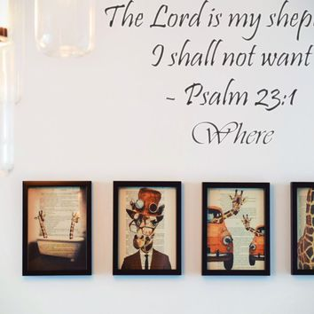 The Lord is my shepherd I shall not want - Psalm 23:1 Style 13 Vinyl Decal Sticker Removable