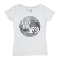 I Hate You to the Moon and Back-Female White T-Shirt