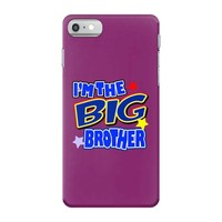 i'm the big brother iPhone 7 Case