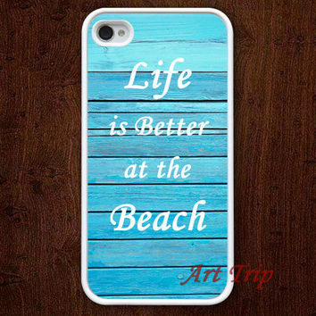 life is better at the beach, iPhone 4 Case, iphone 4s case --blue wood iphone case, iphone case