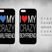 Cute Matching Couple I Love My Crazy Boyfriend and Girlfriend Coupl Phone Case, iPhone 4 4S/5