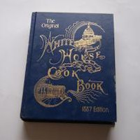 THE ORIGINAL WHITE HOUSE COOKBOOK by P. L Gillette, Hugo Ziemann: Media Solution Services 9780824103392 Hardcover, Illustrated Edition - Wisdom Lane Antiques