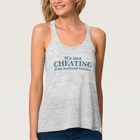 It's Not Cheating If My Husband Watches Tank Top