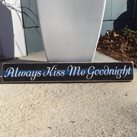 Thin Blue Line, Police Officer, Always Kiss me Goodnight, Police gift, Wood sign, Wedding, Wooden, Cop gift, Decor, Simply Fontastic,