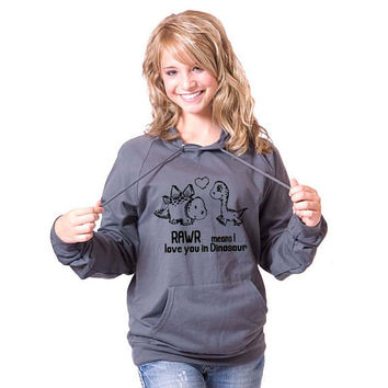 SALE Rawr Means I Love You in Dinosaur American Apparel Pullover Hoodie