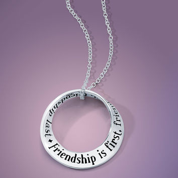 Friendship Is First . . . Sterling Silver