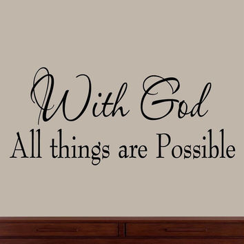 With God All Things Are Possible Faith Wall Decals Religious Quotes Family Sc...
