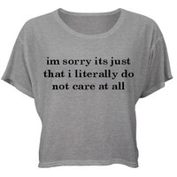 Do Not Care At All, Sorry: Custom Misses Bella Flowy Boxy Lightweight Crop T-Shirt - Customized Girl