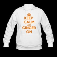 Keep Calm and Ginger On Hoodie | Spreadshirt | ID: 9694358