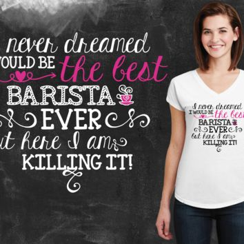 Best Barista Ever Graphic T-shirt