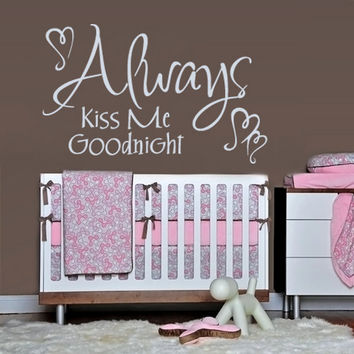 rvz1137 Wall Vinyl Sticker Words Sign Quote Always Kiss Me Goodnight