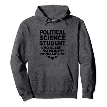 Political Science College Student Hoodie
