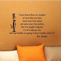 Dr Seuss Cat In the Hat Troubles wall quote vinyl art decal sticker 16x30