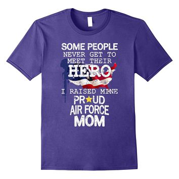 Military Cool US Air Force Mom Raised Hero Gift T-shirts
