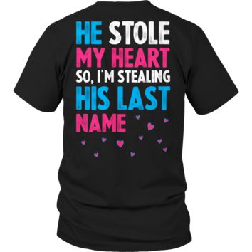 Limited Edition - He Stole My Heart Size S- 3XL