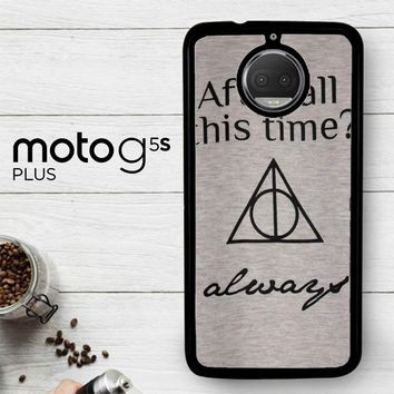 After All This Time Always Quote Harry Potter  Motorola Moto G5S Plus Case