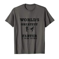 Worlds Greatest Farter: Father Birthday T Shirt, Fathers Day