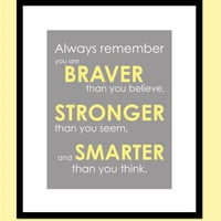 "You Are Braver Than You Believe - Stronger Than You Seem Print - Winnie the Poo Quote - 8""x10"""