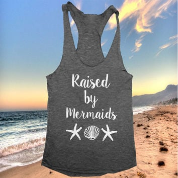 Raised By Mermaids racerback tank top yoga gym fitness workout fashion fresh top women ladies funny summer beach