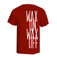 Wax on Wax Off Shirt Tshirt