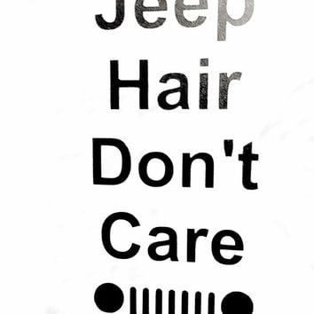 Car window decal vinyl decals jeep hair dont care