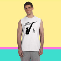 Saxophone -too saxy Sleeveless T-shirt