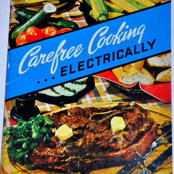 "Vintage Advertising Booklet ""Carefree Cooking Electrically"" by the Edison Electric Institute. 1950s Paper Ephemera. Color Photographs!"