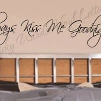 Always kiss me vinyl wall lettering words sticky art home decor quotes sticke...