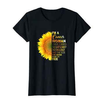 I'm A Cancer Woman I Have 3 Sides Women's Cancer Zodiac Tee