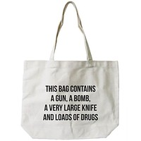 Women's Reusable Canvas Bag- Funny 'Dangerous' Natural Canvas Tote Bag