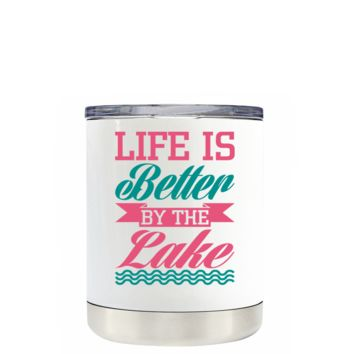 Life is Better by the Lake on White 10 oz Lowball Tumbler