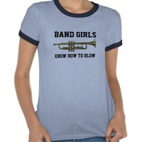Band girls know how to blow shirts from Zazzle.com