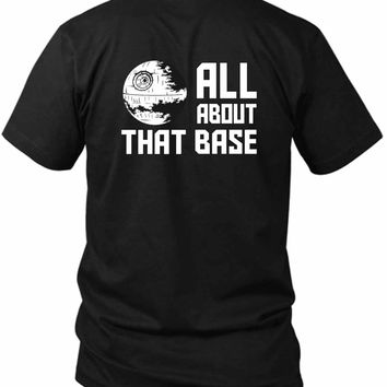 All About That Base Star Wars 2 Sided Black Mens T Shirt